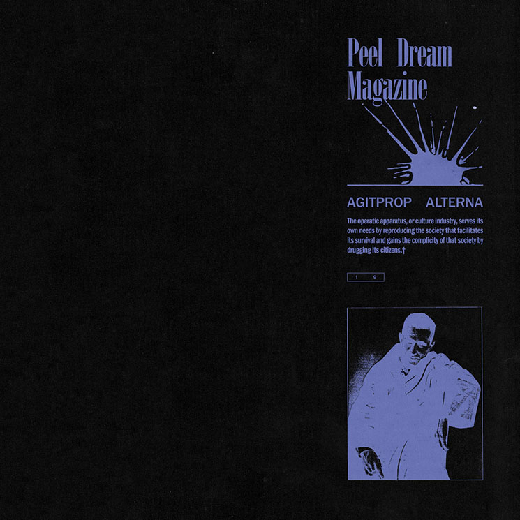 Peel Dream Magazine Agitprop Alterna