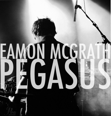 Eamon McGrath 'Pegasus' (album stream)