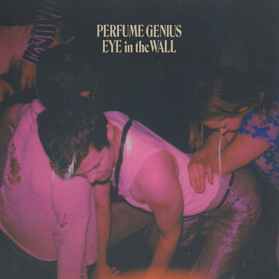 "Perfume Genius Returns with ""Eye in the Wall"""