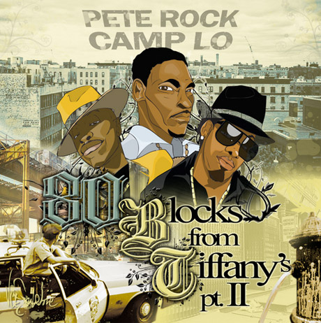 Pete Rock & Camp Lo '80 Blocks from Tiffany's Pt 2' (mixtape)