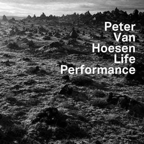Peter Van Hoesen Life Performance