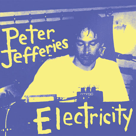Peter Jefferies' 1994 Album 'Electricity' Gets Deluxe Reissue by Superior Viaduct