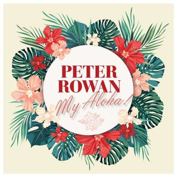Peter Rowan My Aloha!