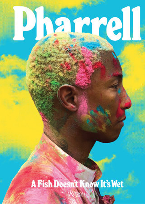 Pharrell Readies New Book 'A Fish Doesn't Know It's Wet'