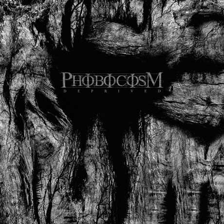 Phobocosm Deprived