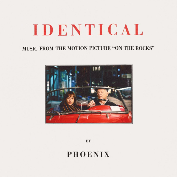 Phoenix Share New Song 'Identical' from Their Soundtrack to Sofia Coppola's 'On the Rocks'