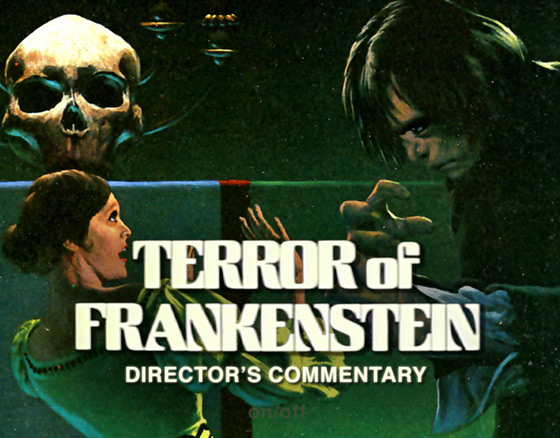 Director's Commentary: Terror of Frankenstein Tim Kirk