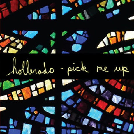 "Hollerado ""Pick Me Up"""