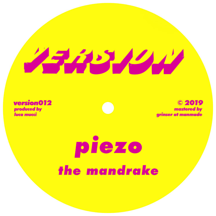 Piezo 'The Mandrake' / 'Tinned'