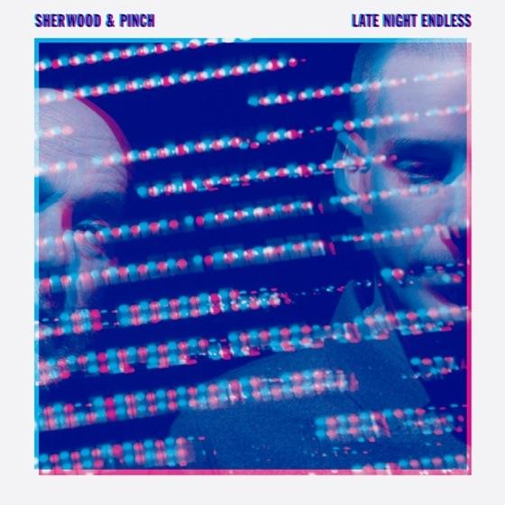 Pinch and Sherwood Late Night Endless
