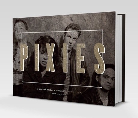 Pixies to Share Archival Images with 'Visual History' Book