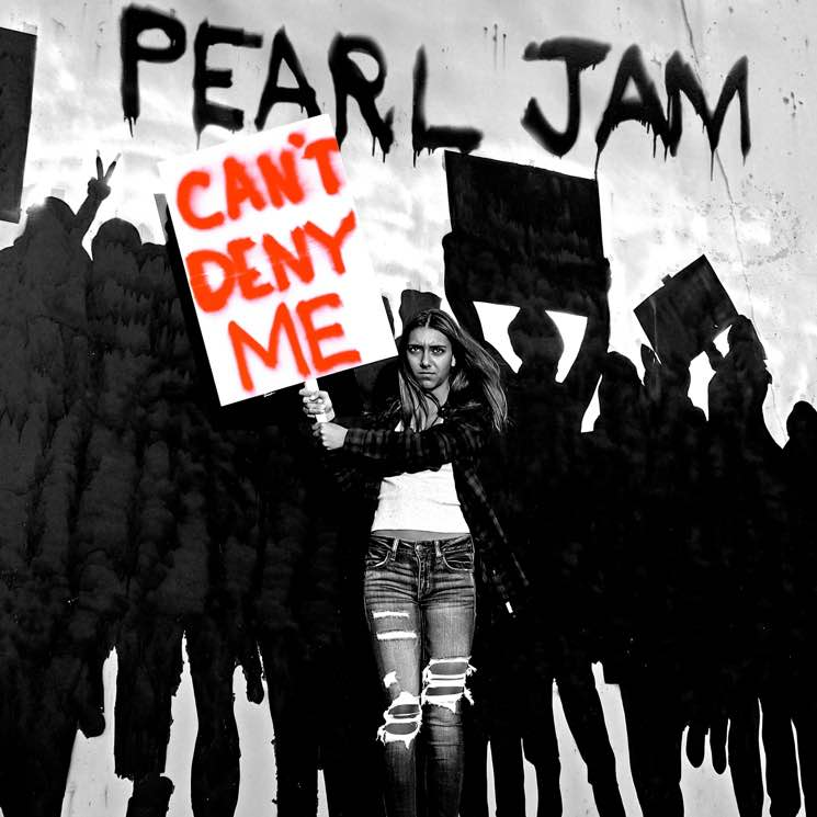 """Pearl Jam Confirm New Album, Go After Trump on """"Can't Deny Me"""""""