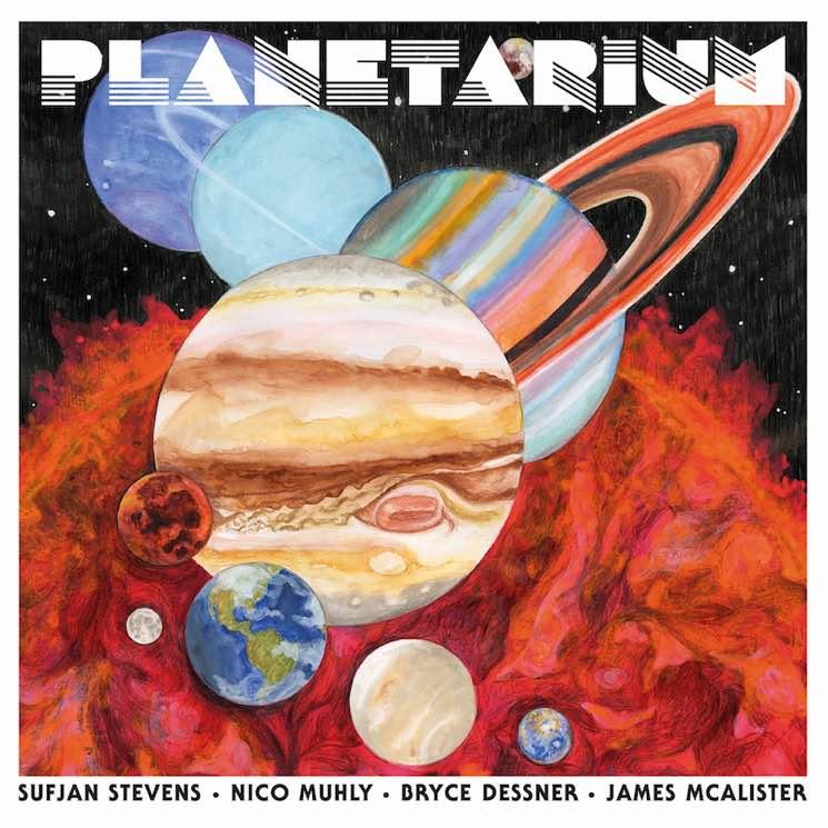 Sufjan Stevens, Bryce Dessner, Nico Muhly and James McAlister Planetarium