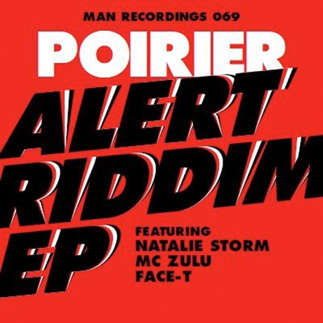 Poirier Preps Guest-Heavy 'Alert Riddim' EP