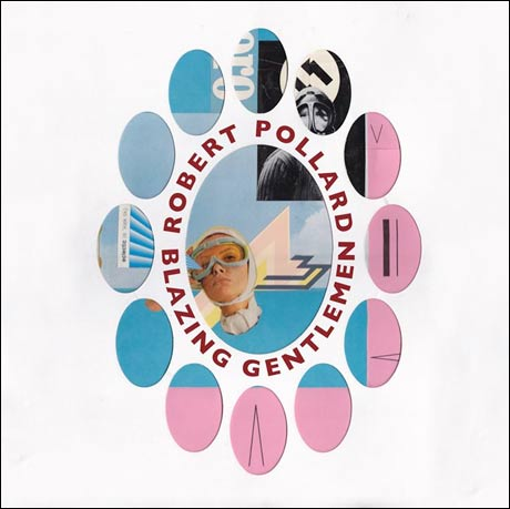 Robert Pollard Announces 'Blazing Gentlemen' Solo Album