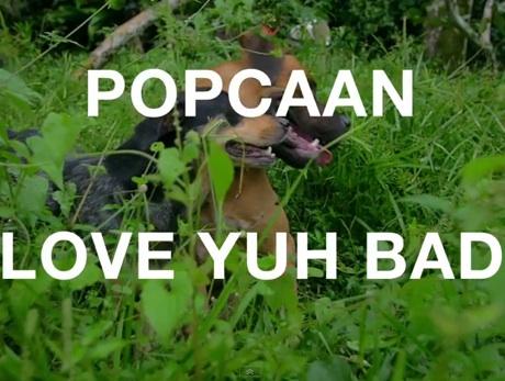Popcaan 'Love Yuh Bad' (video)
