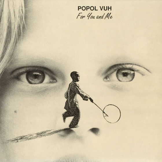 Popol Vuh's 'For You and Me' Treated to Vinyl Reissue by One Way Static
