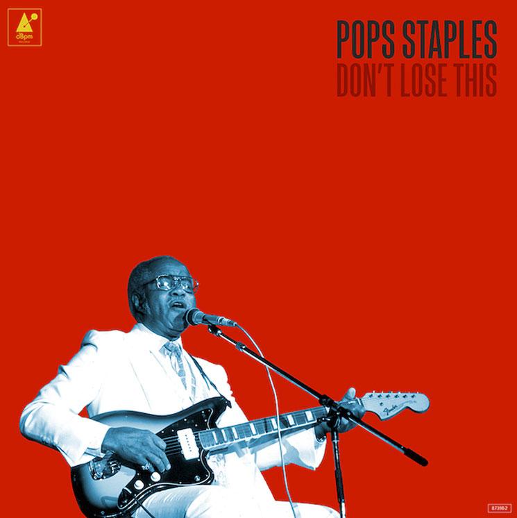Jeff Tweedy and Mavis Staples Finish Posthumous Album by Pops Staples