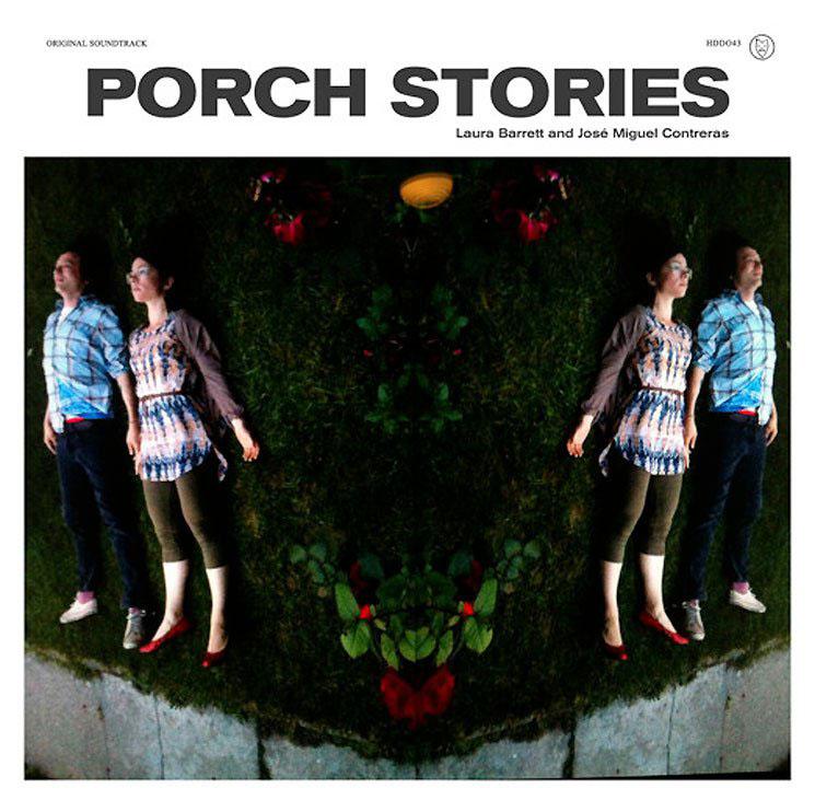 Laura Barrett and José Miguel Contreras 'Porch Stories' OST' (album stream)