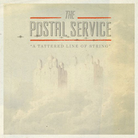 "The Postal Service ""A Tattered Line of String"""