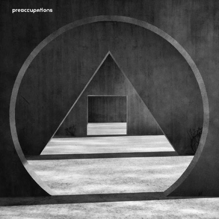 "?Preoccupations Announce 'New Material' LP, Share ""Espionage"""