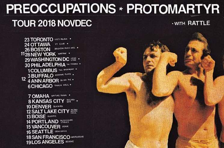 ​Preoccupations and Protomartyr Team Up for North American Tour