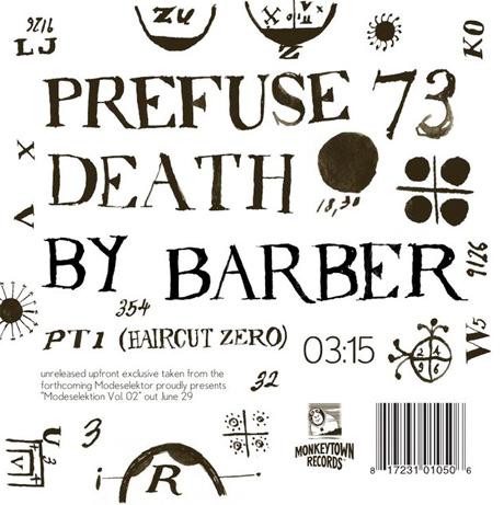 "Prefuse 73 ""Death by Barber Pt. 1 (Haircut Zero)"""