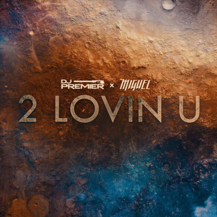 "Miguel and DJ Premier ""2 LOVIN U"""