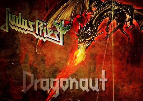 """Judas Priest """"Dragonaut"""""""