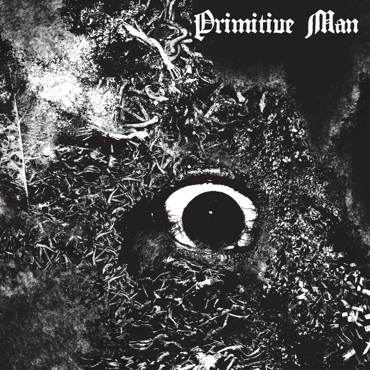 Primitive Man's 'Immersion' Is the Nihilistic Sound of Civilization's Downfall