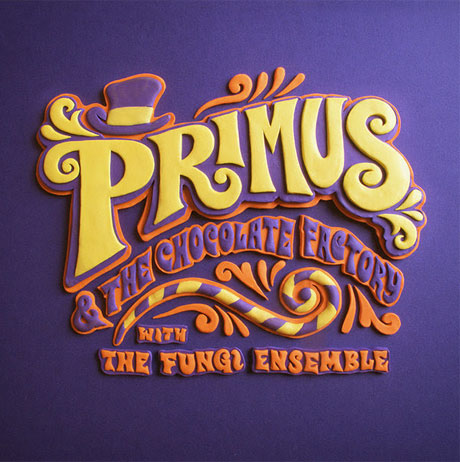 "Primus ""Golden Ticket"""