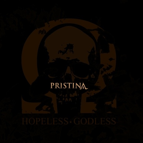 Pristina Hopeless*Godless
