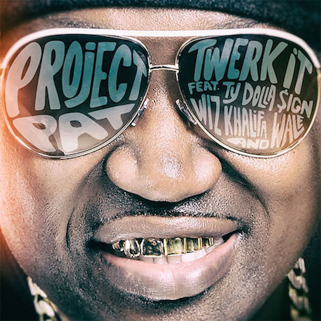 "Project Pat ""Twerk It"" (ft. Ty Dolla $ign, Wiz Khalifa and Wale)"