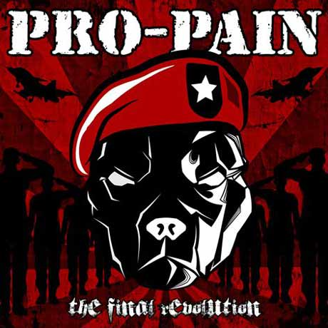 Pro-Pain The Final Revolution