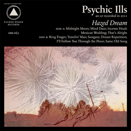 Psychic Ills Deliver 'Hazed Dream'