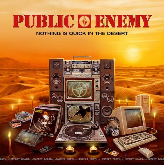 Public Enemy 'Nothing Is Quick in the Desert' (album stream)