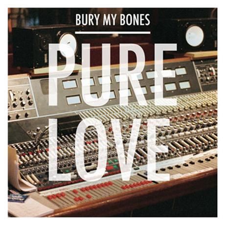 "Pure Love ""Bury My Bones"" (video)"