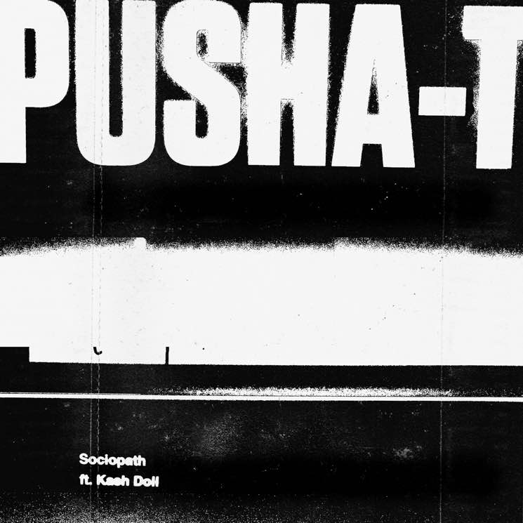 "​Pusha-T Drops New Kanye West-Produced Track ""Sociopath"""