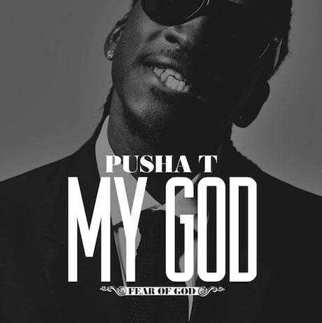 """Pusha T """"My God"""""""