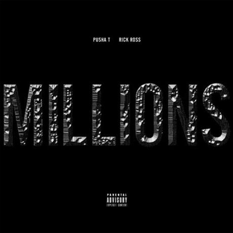 """Pusha T """"Millions"""" (ft. Rick Ross)"""