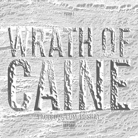 Pusha T 'Wrath of Caine' (mixtape)
