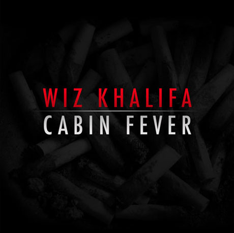 Wiz Khalifa <i>Cabin Fever</i>