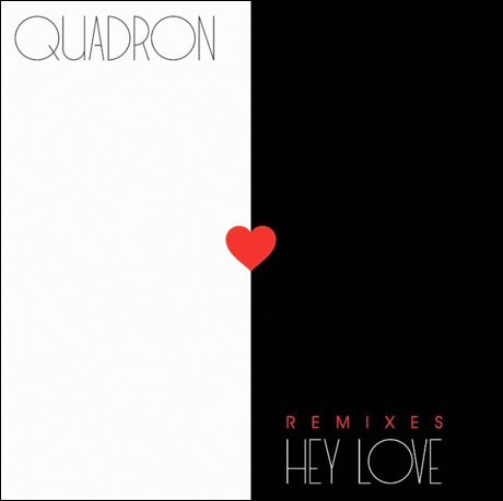 "Quadron ""Hey Love"" (Ryan Hemsworth remix)"