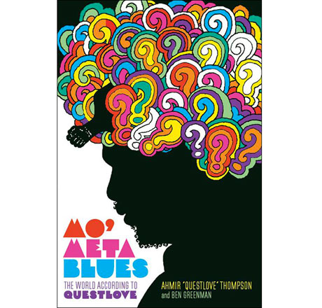 Questlove Announces 'Mo' Meta Blues' Biography