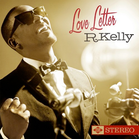 R. Kelly Returns with <i>Love Letter</i>
