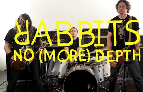 """Rabbits """"No (More) Depth"""" (video)"""