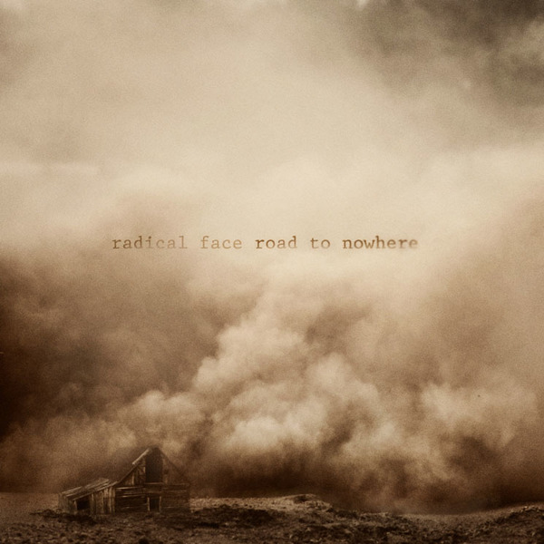 "Radical Face  ""The Road to Nowhere"""