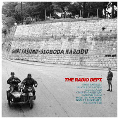 "Radio Dept. ""Death to Fascism"""