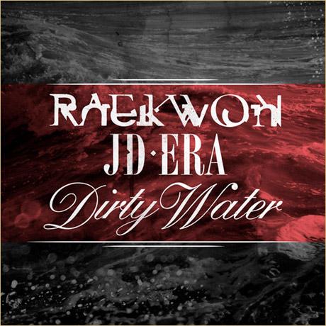 Raekwon 'Dirty Water' (ft. JD Era)