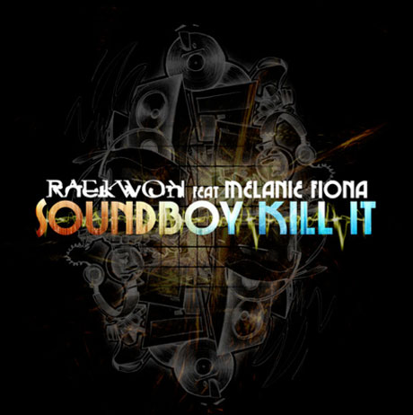 Raekwon 'Soundboy Kill It' (ft. Melanie Fiona)
